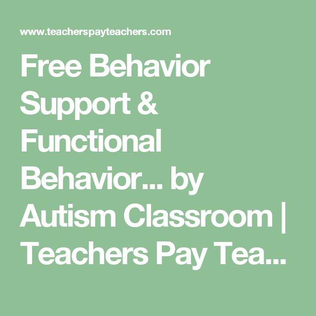 Free Behavior Support & Functional Behavior... by Autism Classroom | Teachers Pay Teachers
