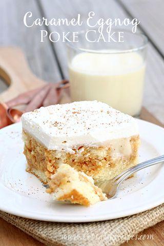 Caramel Eggnog Poke Cake | Let's Dish Recipes | Bloglovin'