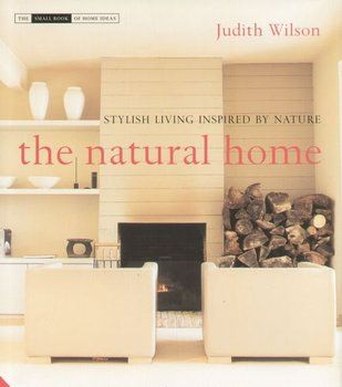 The Natural Home-Wilson Judith