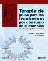 Terapia de grupo para los trastornos por consumo de sustancias : un enfoque cognitivo-conductual
