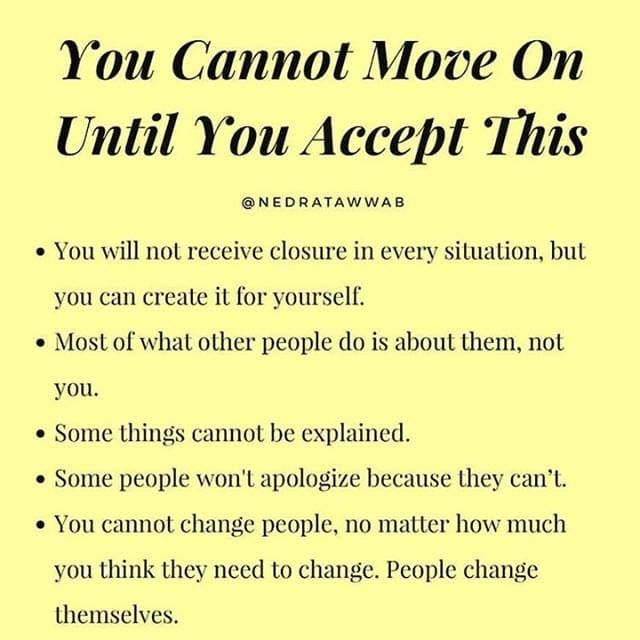 You Cannot Move On Until You Accept This Quotes Reality Of Life Quotes Quotes By Famous People Reality Of Life
