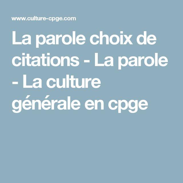 La parole choix de citations - La parole - La culture générale en cpge