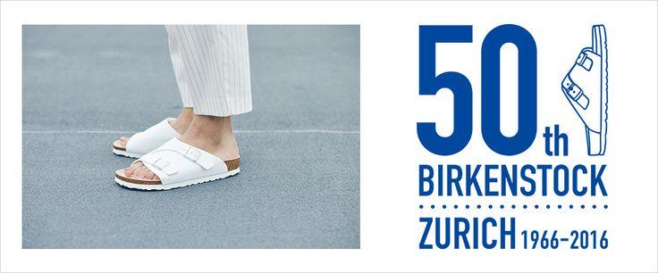 50th BIRKENSTOCK ZURICH   ビルケンシュトック公式サイトBIRKENSTOCK JAPAN ONLINE (BENEXY)