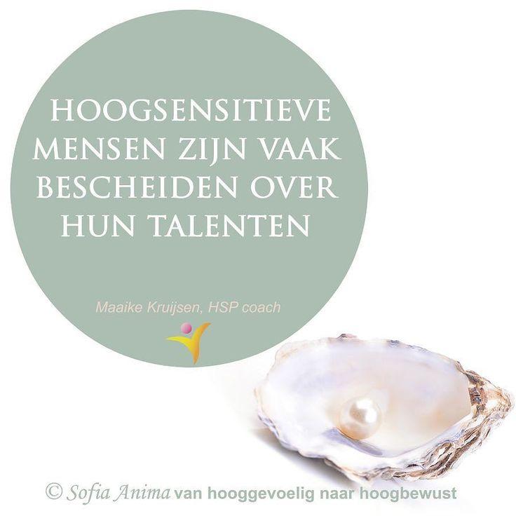 Hooggevoelige mensen zijn vaak bescheiden over hun talenten. Of ze zien ze zelfs helemaal niet eens. Bescheidenheid is een prachtige eigenschap maar vlak jezelf er niet mee uit. Ook jij hebt een belangrijke bijdrage aan deze maatschappij met jouw unieke talenten!  . #hspcursus #hsp #hooggevoelig #hoogsensitief #hoogbewust #talenten #kracht #empath #infj #anders #uniek #authentiek #kwetsbaar #bewust #hart #hspbegeleiding #coaching #intuïtie #hspcoach #overprikkeling #attent #zorgzaam…