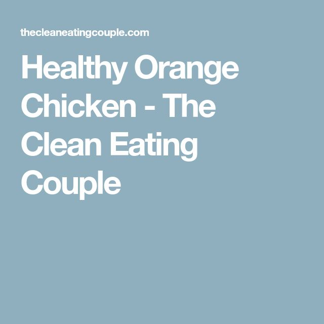 Healthy Orange Chicken - The Clean Eating Couple