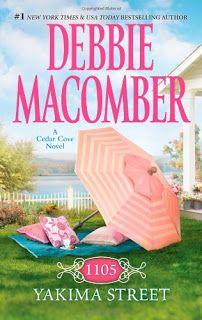 books by debbie macomber | Becca's Backyard: Book Review - 1105 Yakima Street by Debbie Macomber