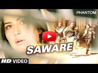 """""""Phantom"""" Film's Songs Name: 1.  Saware 2. Afghan Jalebi 3. Nachda 4. Ya baba 5. Afghan Jalebi (remix)"""