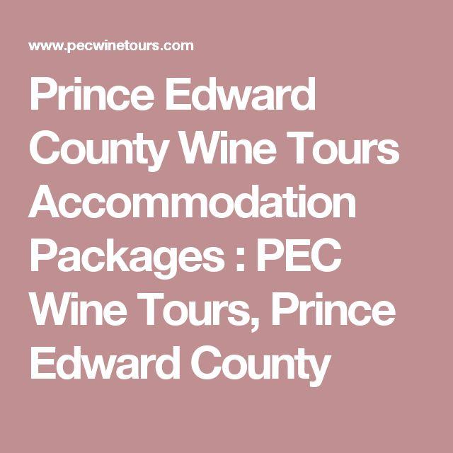 Prince Edward County Wine Tours Accommodation Packages : PEC Wine Tours, Prince Edward County