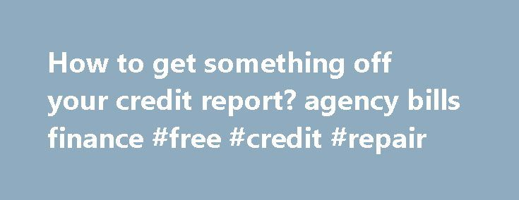 how to get something off your credit report