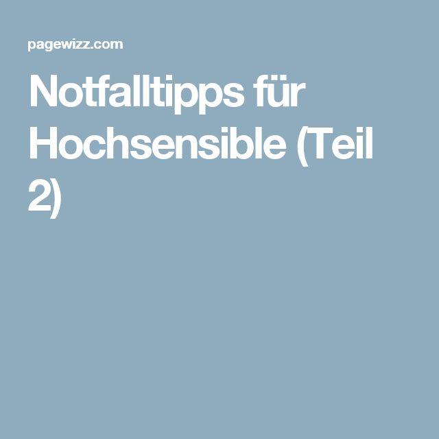 Notfalltipps für Hochsensible (Teil 2)