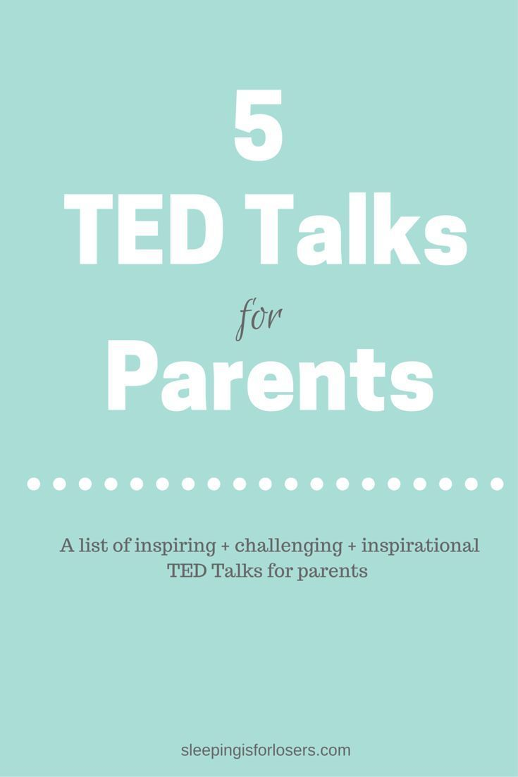 See more inspirational parenting quotes when you follow me on - See More A List Of Inspiring Challenging Inspirational Ted Talks For Parents