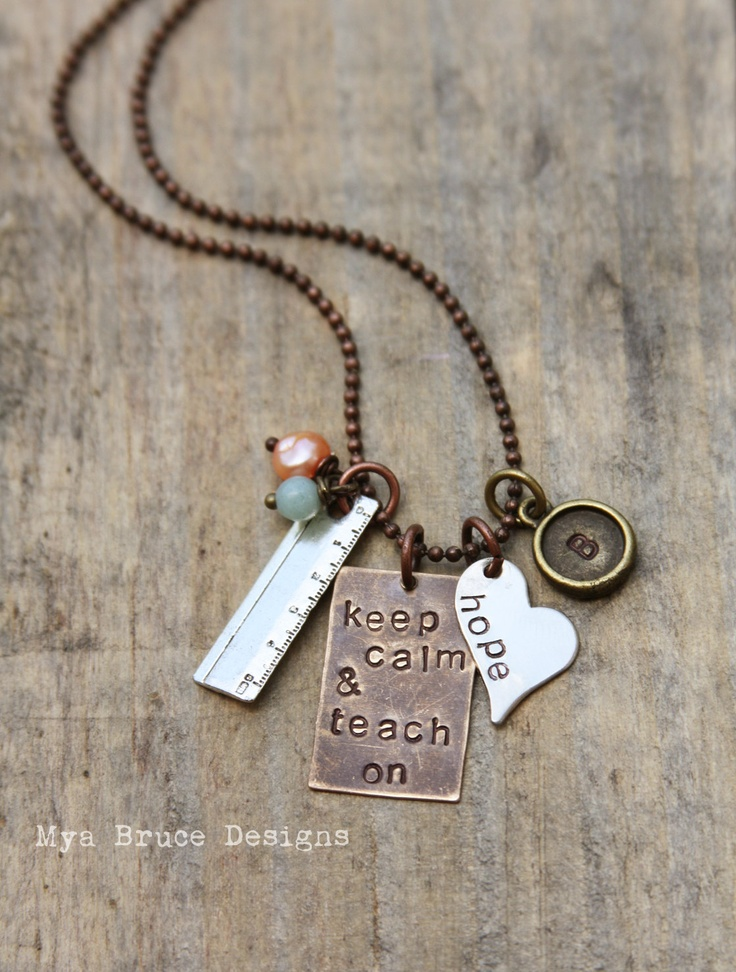 Keep calm and teach on - new Teacher necklace - mixed metal -with heart full of hope, ruler charm and initial tag. $35.00, via Etsy.