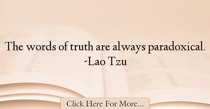 Lao Tzu Quotes About Truth - 70561