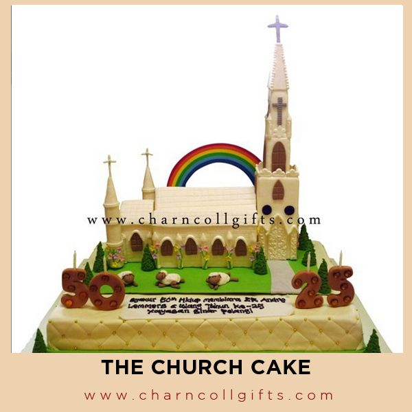 The Church Birthday Cake | Perfect theme for your Pastor / nun Birthday party | Order now : www.charncollgifts.com | +6221-7509476 / +6221-7197234 #Cake #Birthday #Party #Church