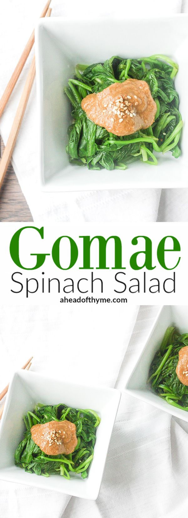Gomae Spinach Salad: This traditional Japanese side dish is loaded with spinach and seasoned with a delicious, creamy sesame dressing | aheadofthyme.com via @aheadofthyme