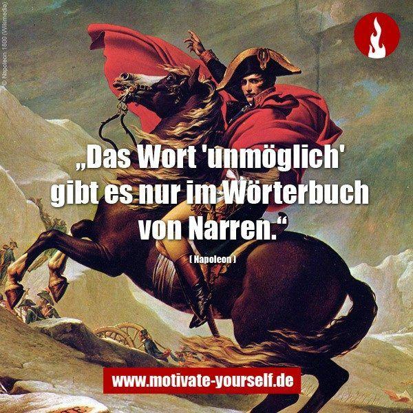 """Das Wort """"unmöglich"""" gibt es nur im Wörterbuch von Narren. #erfolg #sprüche"""