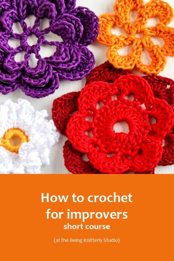 Learn how to crochet a variety of square motifs, circles and tubes and a variety of flowers.  Learn how to crochet for improvers short course with Nicki Merrall from Being Knitterly