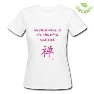Meditointi ei ole sitä mitä ajattelet! T-paidat ~ Naisten luonnonmukainen t-paita ~ Tuotenumero 24590944