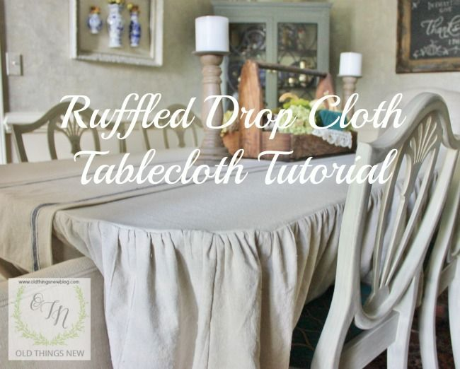 Ruffled Drop Cloth Tablecloth Tutorial