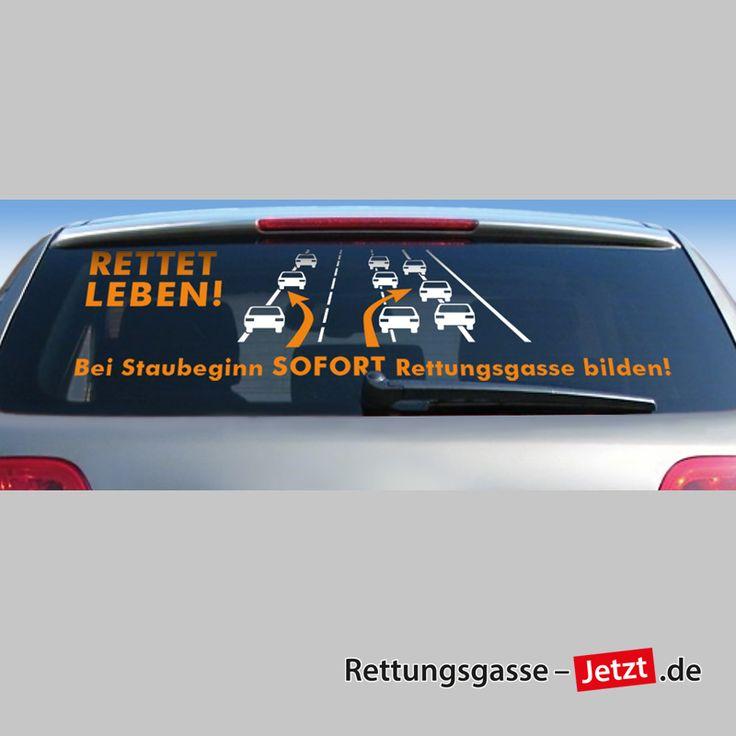 """Heckscheibenaufkleber: """"Bei Staubeginn SOFORT Rettungsgasse bilden!"""" - Weiss / Orange auf www.Rettungsgasse-JETZT.de"""