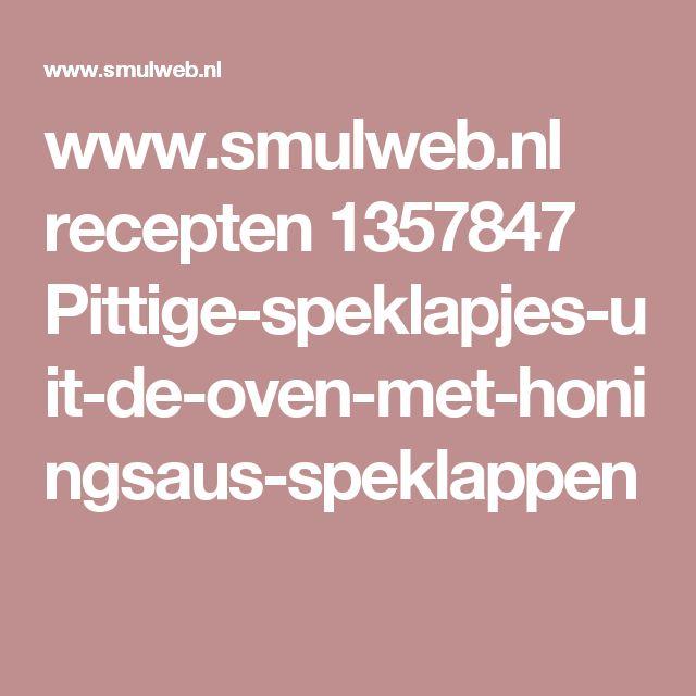 www.smulweb.nl recepten 1357847 Pittige-speklapjes-uit-de-oven-met-honingsaus-speklappen