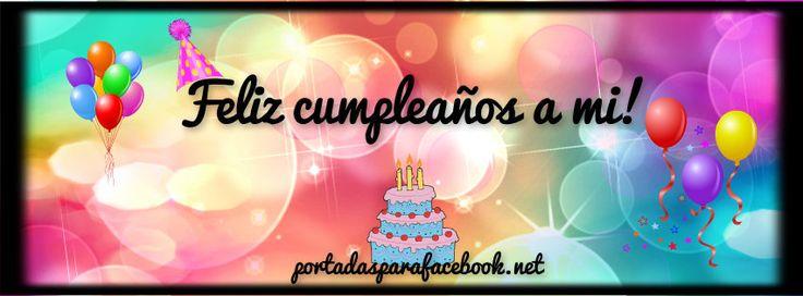 feliz cumpleaños a mi portada facebook - Buscar con Google