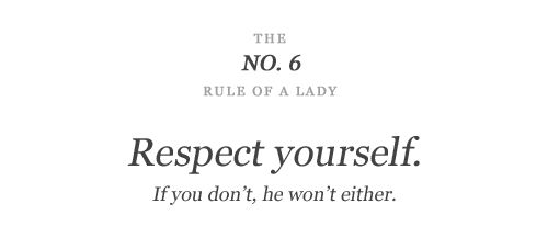 No.6: Couldn T Sour, Be A Lady, Lessons Learned, Lady Like, Being A Lady, Ladylike Quotes, Respect, Lessons Learning, Quotes Sayings Etc