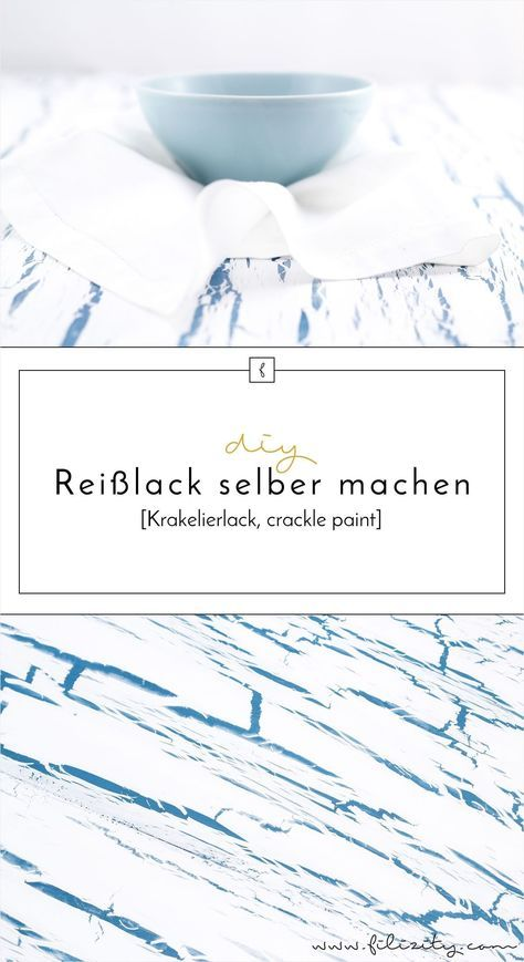 Krakelierlack (Reißlack) selber herstellen – Ruben Buntstift