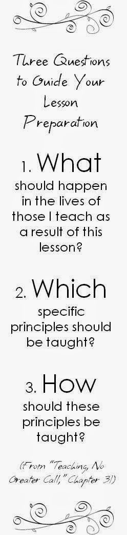 3 Questions to Guide Your Lesson Preparation (from Teaching, No Greater Call)