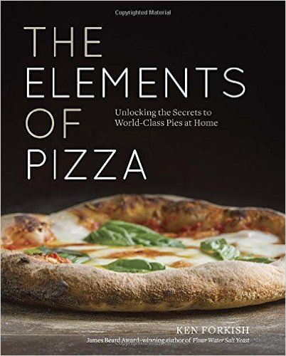 The Elements of Pizza: Unlocking the Secrets to World-Class Pies at Home: Ken Forkish: 9781607748380: Books - Amazon.ca