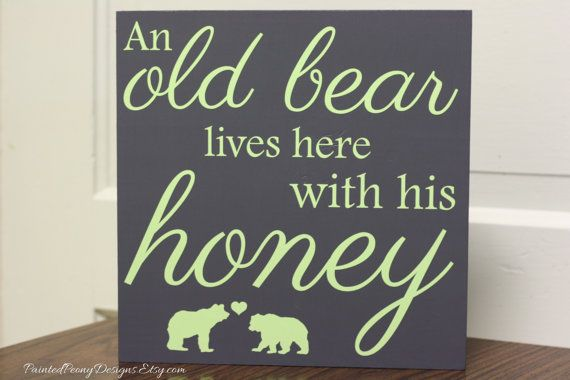 "Handmade ""Old Bear Lives Here with His Honey"" Wood and Vinyl custom cabin, home decor, sign"
