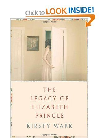 The Legacy of Elizabeth Pringle - Kirsty Wark - first book club book of the year.