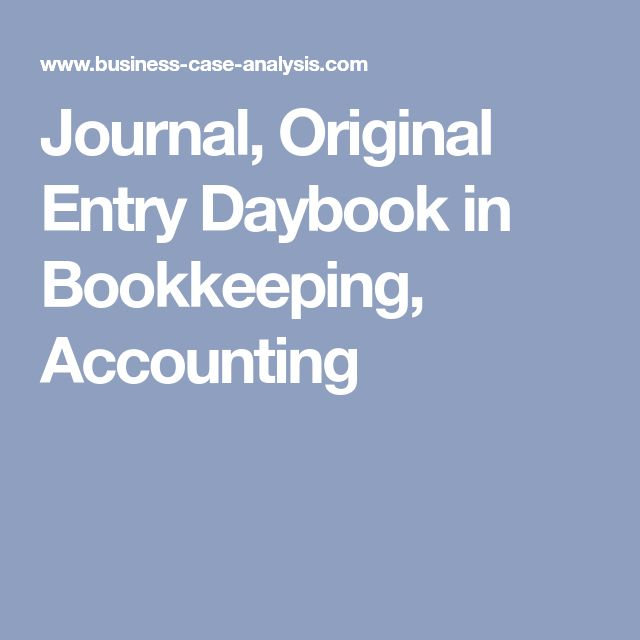 Journal, Original Entry Daybook in Bookkeeping, Accounting