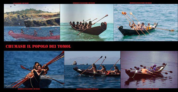 I tomol, tii'at in Tongva, sono le imbarcazioni storicamente e attualmente utilizzate dai Chumash e dai Tongva, nella zona tra Santa Barbara, Los Angeles e le Isole del Canale. Lunghi dai 2 metri e mezzo ai 9, sono molto manovrabili. I vogatori, muniti di pagaie a pala doppia, si sistemano in posizione accovacciata.