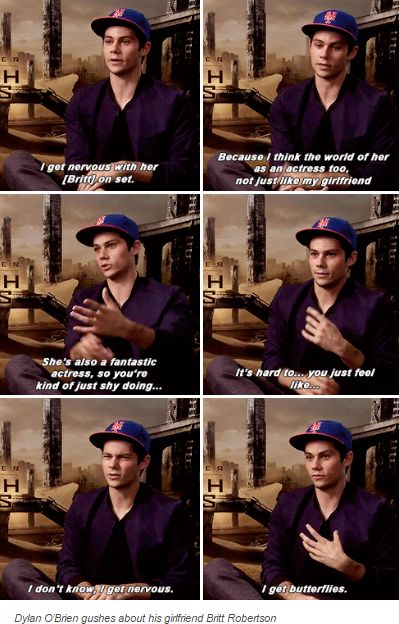 Dylan O´Brien talking about his girlfriend Britt Robertson. Video about this you can find in my The Maze Runner board