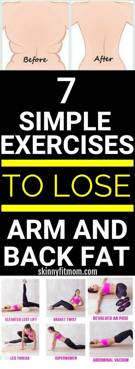 how to get rid of back arm fat fast