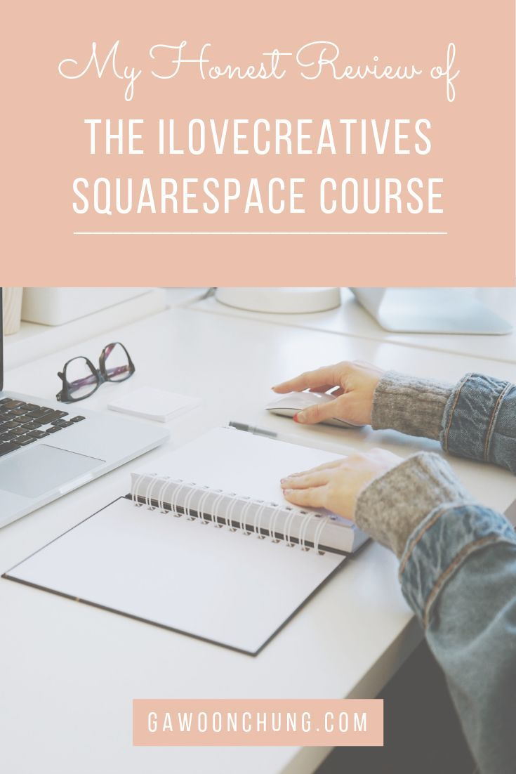 Ilovecreatives Squarespace Design Course Review Gawoon Chung Squarespace Design Squarespace Squarespace Web Design