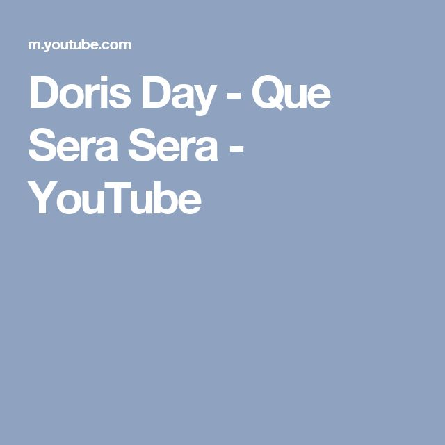 Doris Day - Que Sera Sera - YouTube