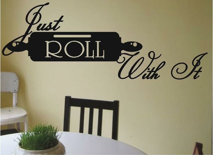 Just Roll With It | Kitchen Wall Decals Part 76