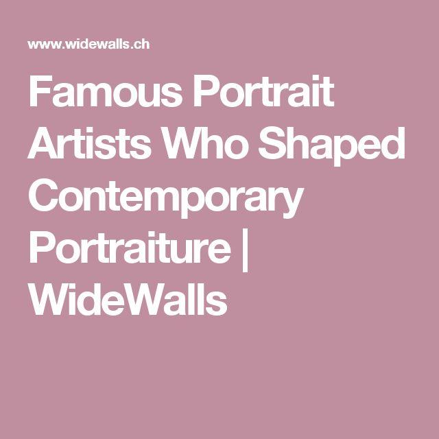 Famous Portrait Artists Who Shaped Contemporary Portraiture | WideWalls