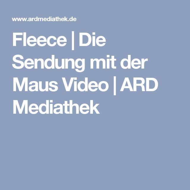 Fleece   Die Sendung mit der Maus Video   ARD Mediathek