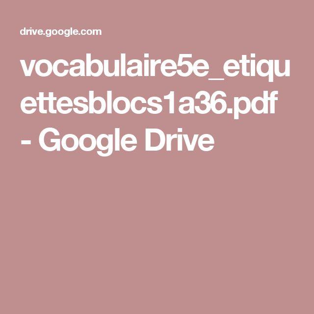 vocabulaire5e_etiquettesblocs1a36.pdf - GoogleDrive