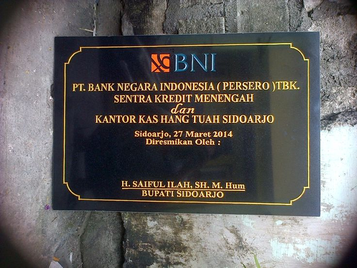 Prsasti PT. BANK BNI