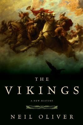 The Vikings: A New History by Neil Oliver.