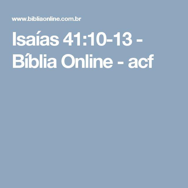 Isaías 41:10-13 - Bíblia Online - acf