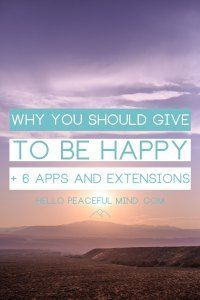 Why you Should Give to be Happy  6 Apps and Extensions