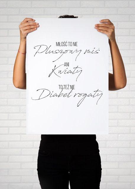 """Book Written Rose: Plakaty z fragmentami piosenek     Poster with quotes song, printable graphic    Happysad, Miłość to nie pluszowy miś, ani kwiaty, to też nie diabeł rogaty"""""""