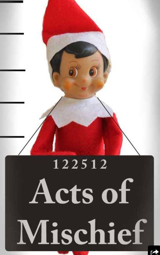 Acts Of Mischief Elf On A Shelf Awesome Elf On The