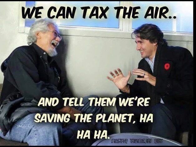 Why governments like the climate change narrative. The guy on the right looks like the Pm of Canada (2017).