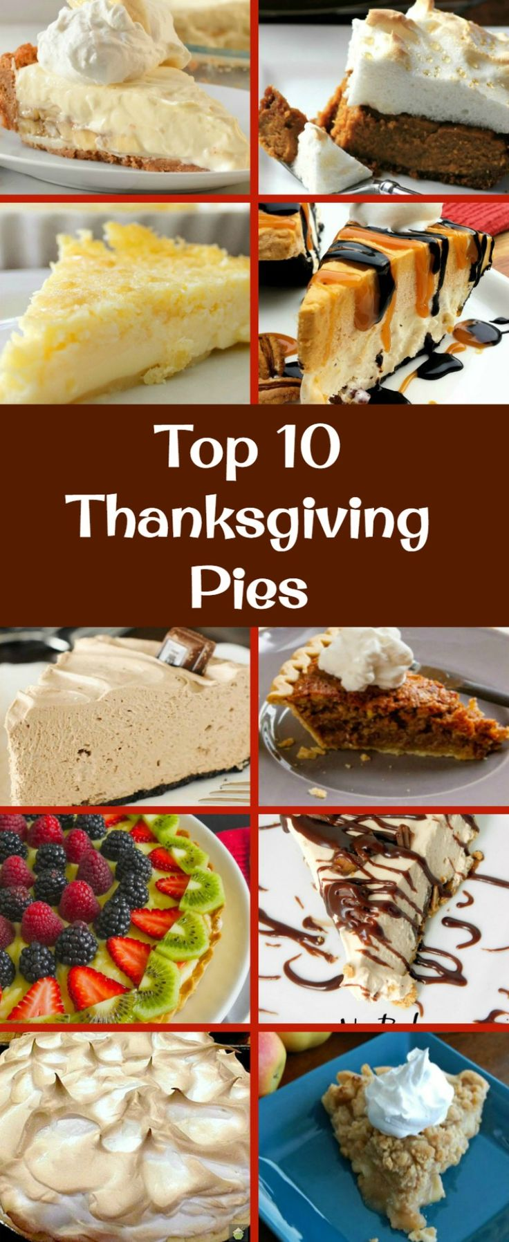 The BEST Top 10 Thanksgiving Pies. Here's a great selection of the very BEST of the BEST sweet pies you can make for Thanksgiving. Possible to Make ahead too!